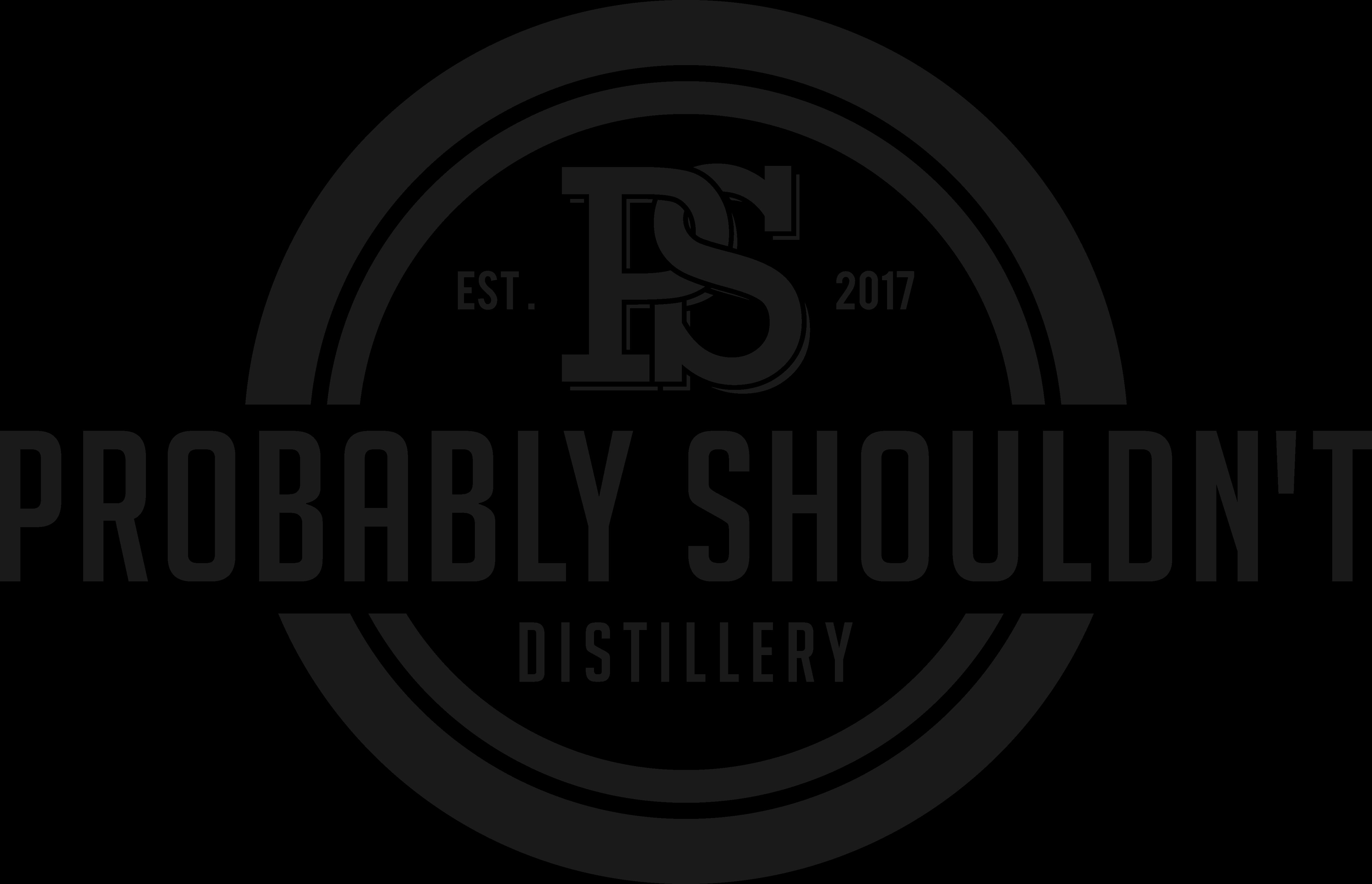 Probably Shouldn't Distillery